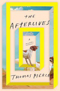 the-afterlives-pierce-cover