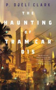 The Haunting of Tram Car 015 from 7 Must-Read Fantasy Books Coming Out in 2019 | bookriot.com