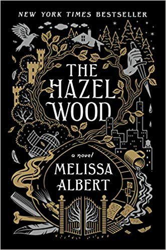 cover image of The Hazel Wood by Melissa Albert