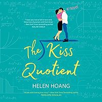 Audiobook cover of The Kiss Quitient by Helen Hoang