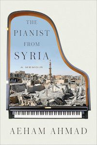 The Pianist from Syria: A Memoir by Aeham Ahmad book cover