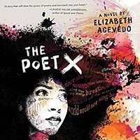 Audiobook cover of The Poet X by Elizabeth Acevedo