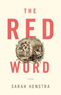 The Red Word by Sarah Henstra cover
