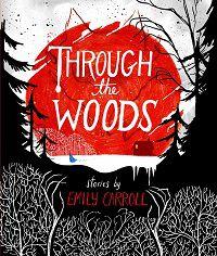 through the woods emily carroll horror comics