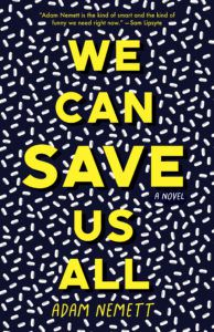 Cover of We Can Save Us All by Adam Nemett