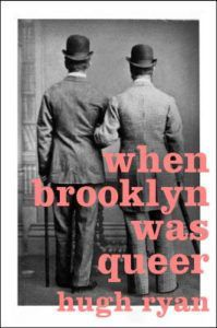 When Brooklyn Was Queer from Most Anticipated 2019 LGBTQ Reads | bookriot.com
