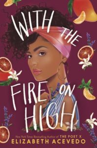 With the Fire on High from 20 YA Books To Add To Your Spring TBR | bookriot.com