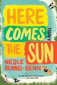 Here Comes the Sun de Nicole Dennis-Benn