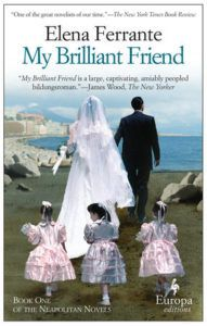 My Brilliant Friend (L'amica geniale #1) by Elena Ferrante, Ann Goldstein