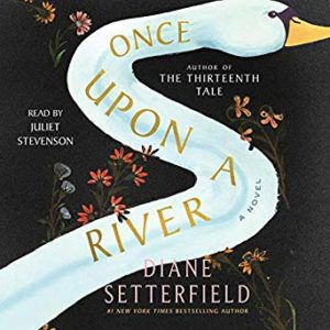 Once Upon A River audiobook cover