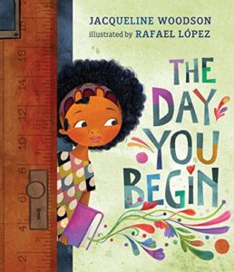 Cover of The Day You Begin by Jacqueline Woodson