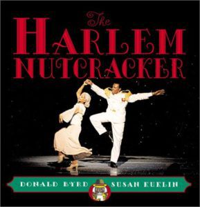 The Harlem Nutcracker- Picture Book by Susan Kuklin