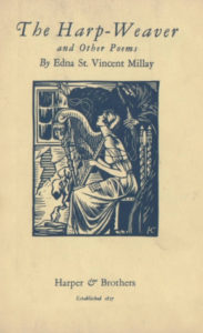 The Harp-Weaver and Other Poems by Edna St. Vincent Millay