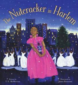 The Nutcracker in Harlem by T.E. McMorrow