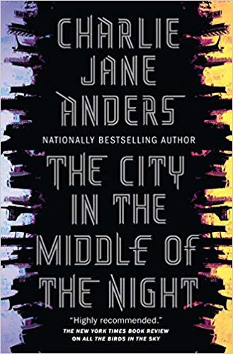 The_City_in_the_Middle_of_the_Night_by_Charlie_Jane_Anders