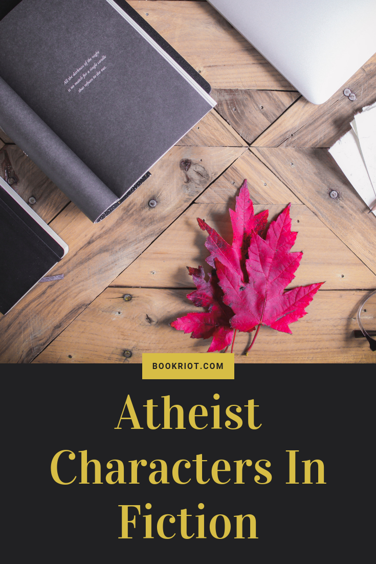 Are you there, God? It's me, atheist characters in fiction. atheism | atheist characters | nonreligious beliefs in fiction