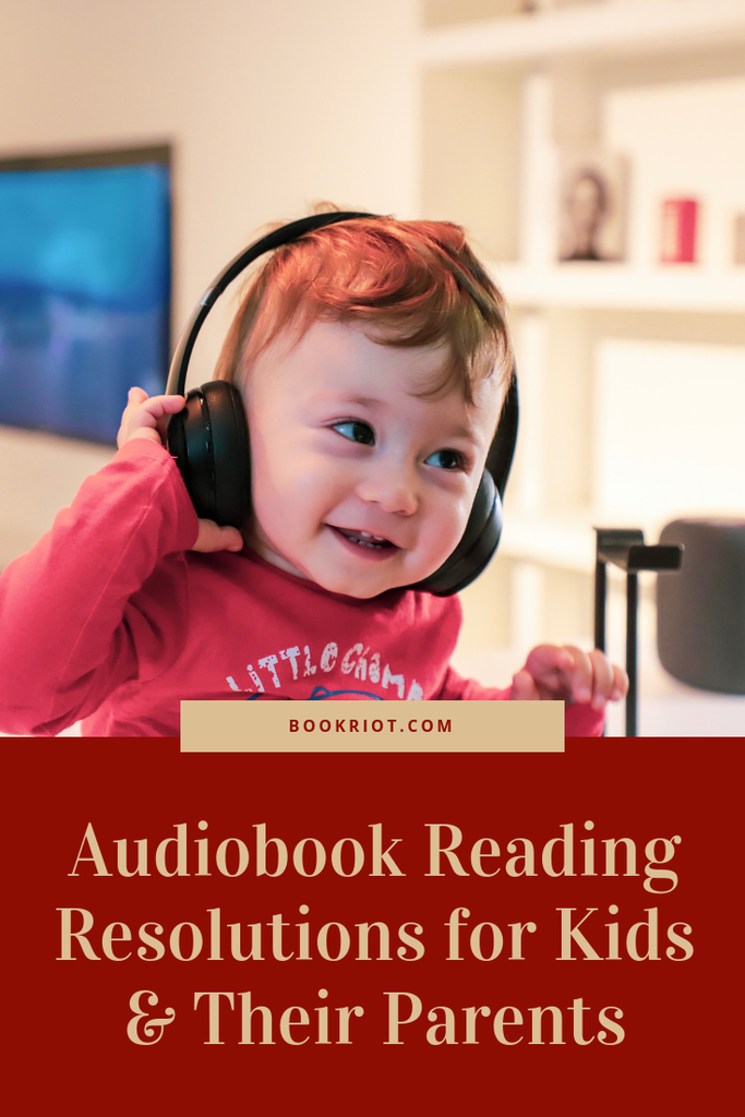 Great audiobook resolutions for kids and their parents. audiobooks | audiobook habits | listening to audiobooks | parenting | children's reading