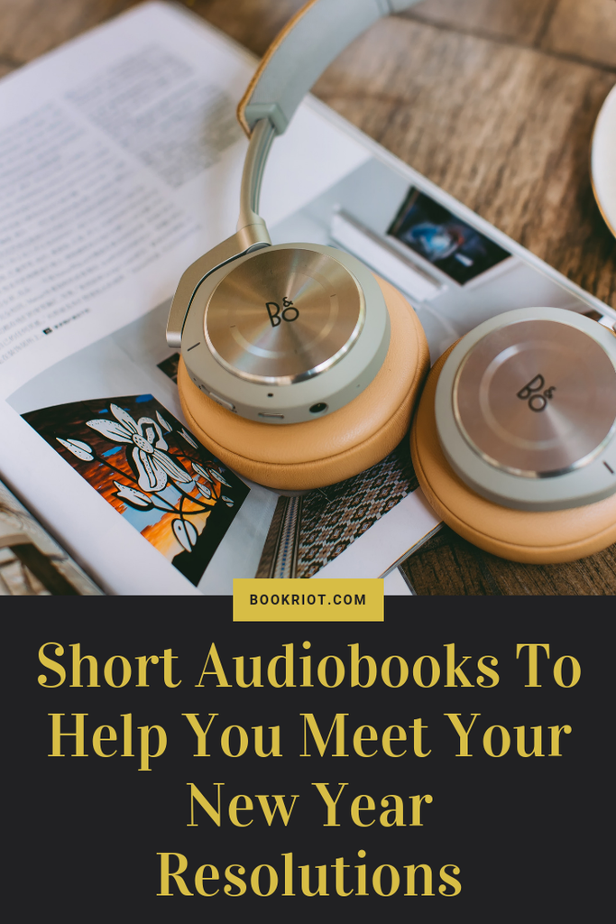 Crush your New Years Resolutions with these short audiobooks that'll help you attain all of the goals you set. audiobooks | audiobooks for personal development | self-help audiobooks | awesome short audiobooks