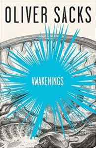 Awakenings by Oliver Sacks