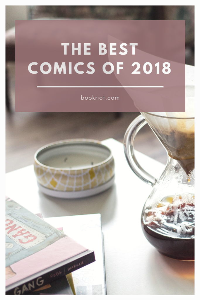 The best comics of 2018. Add some great comics to your reading list this season -- or any season! comics | best comics | comics to read | best comics 2018