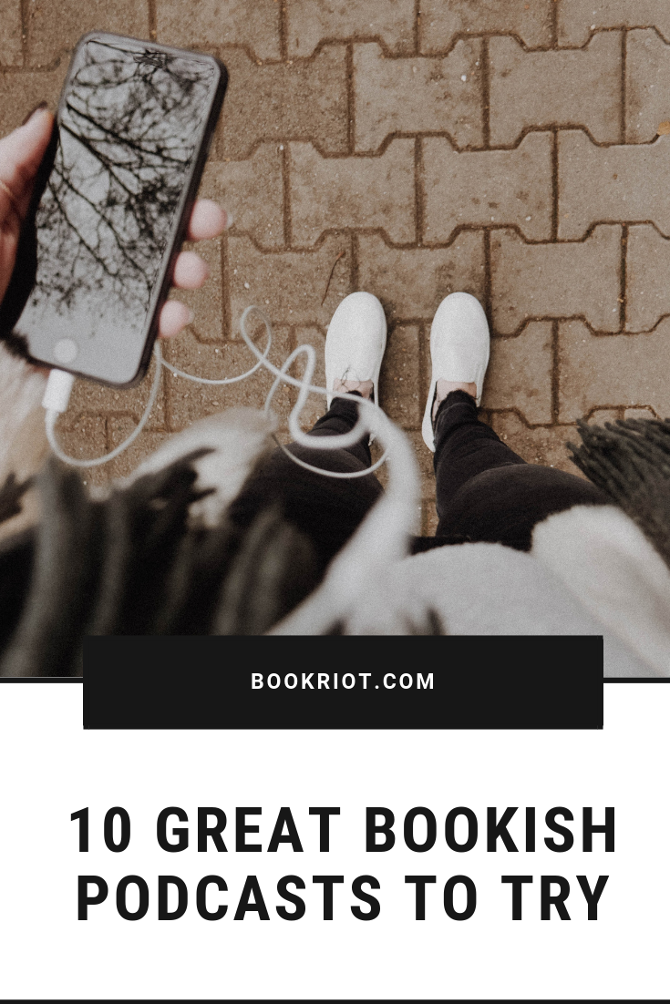 Add these bookish podcasts to your daily rotation and get some literary talk in your ears. podcasts | book podcasts | bookish podcasts | podcasts to try