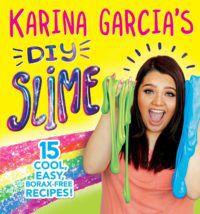 over of Karina Garcia's DIY slime book