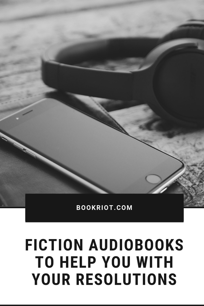 Use these fiction audiobooks to help you with your resolutions and goals this year. audiobooks | audiobooks for resolutions | fiction audiobooks | great audiobooks