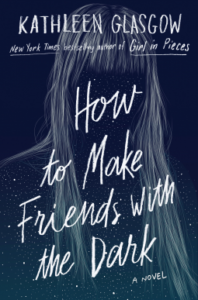 How To Make Friends With The Dark from 50 YA Books To Add To Your 2019 TBR ASAP | bookriot.com