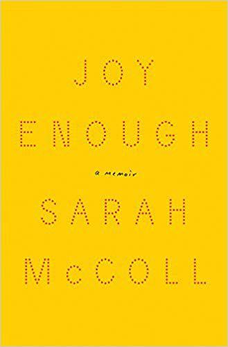 Joy Enough A Memoir by Sarah McColl book cover