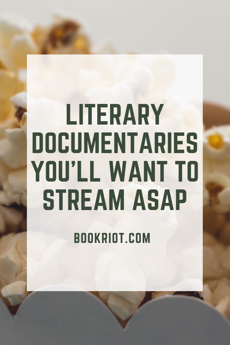 Get your literary documentary watching on with these great streaming flicks. documentaries | literary films | literary documentaries