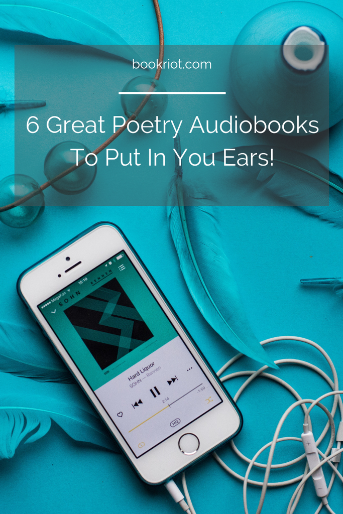 Love poetry or want to get started with the format? Tune into these 6 excellent poetry audiobooks. audiobooks | poetry | poetry audiobooks | poetry listening | great audiobooks | audiobooks for poetry lovers