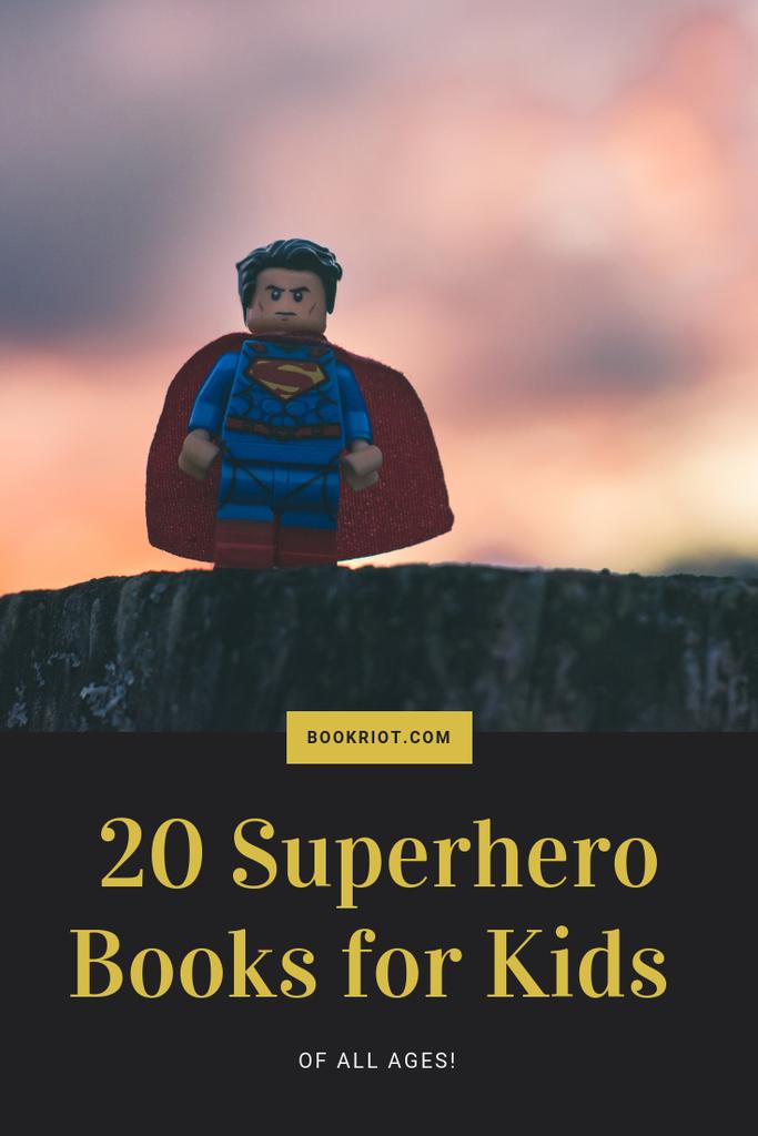 20 amazing superhero books for kids of all ages. superhero books for kids | superhero books | book lists | comics | comics for kids