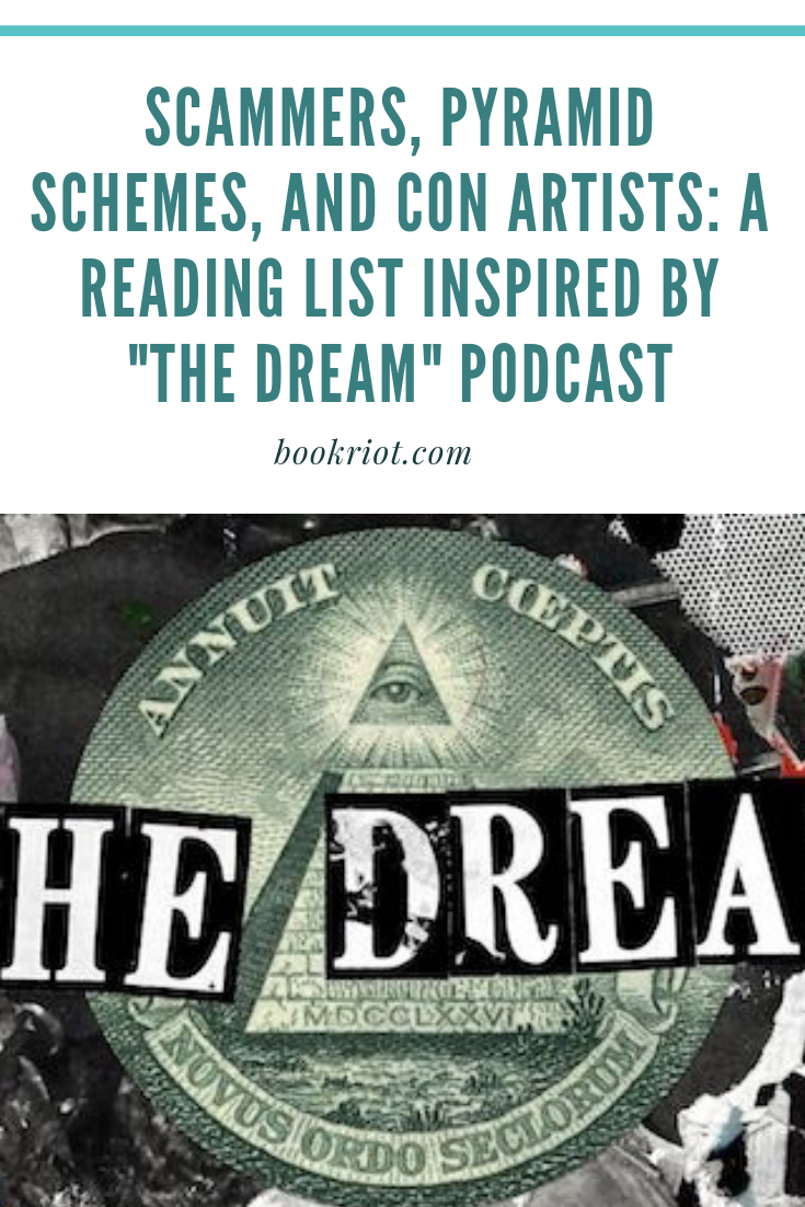 Scammers, Pyramid Schemes & Con Artists: A Reading List Inspired by