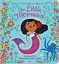 Cover for Once Upon A World: The Little Mermaid by Hannah Eliot