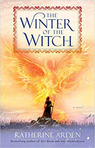 Cover of The Winter of the Witch by Katherine Arden