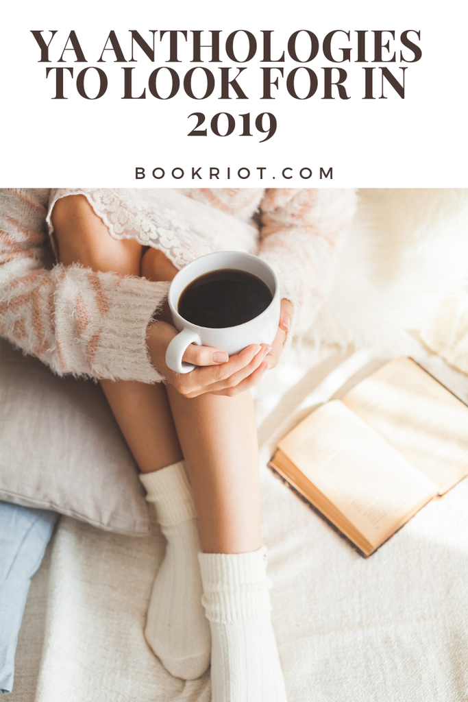 6 YA Anthologies To Look For In 2019