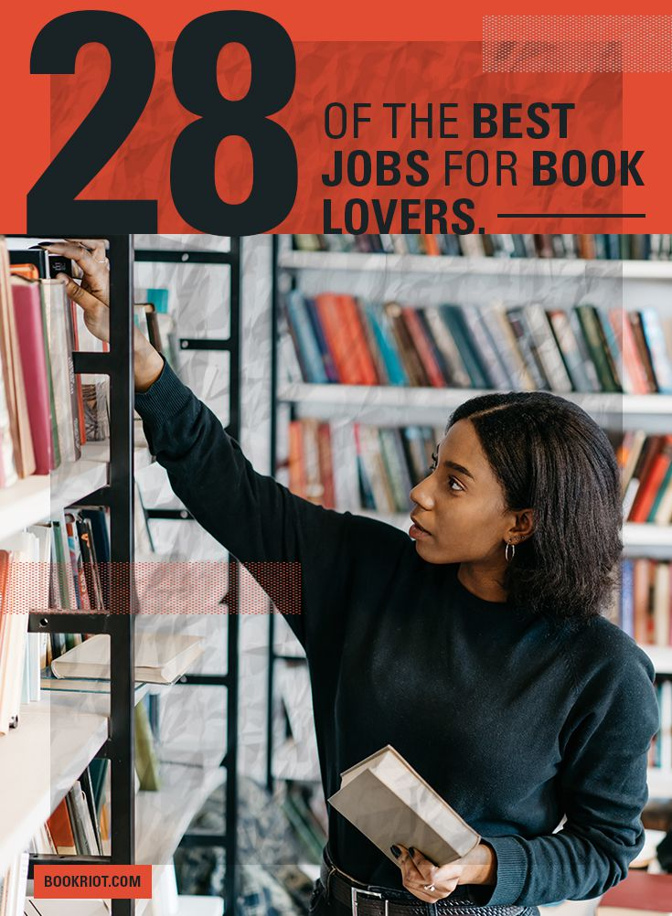 28 of the Best Jobs for Book Lovers