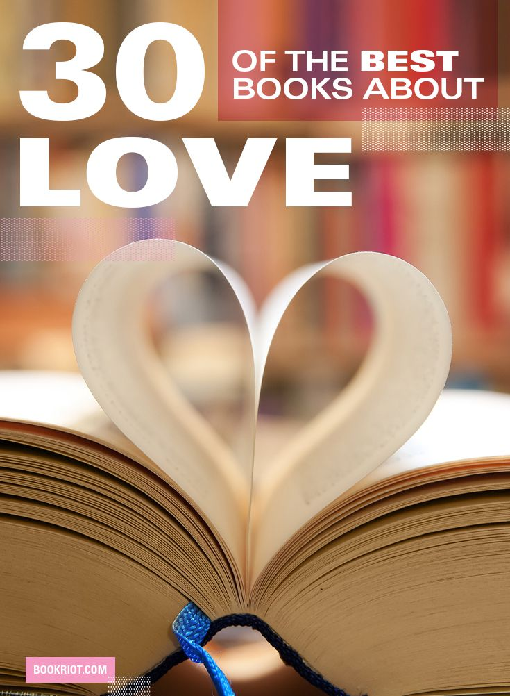30 of the Best Books About Love