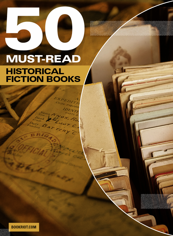 50 Of The Best Historical Fiction Books You Must Read | Book