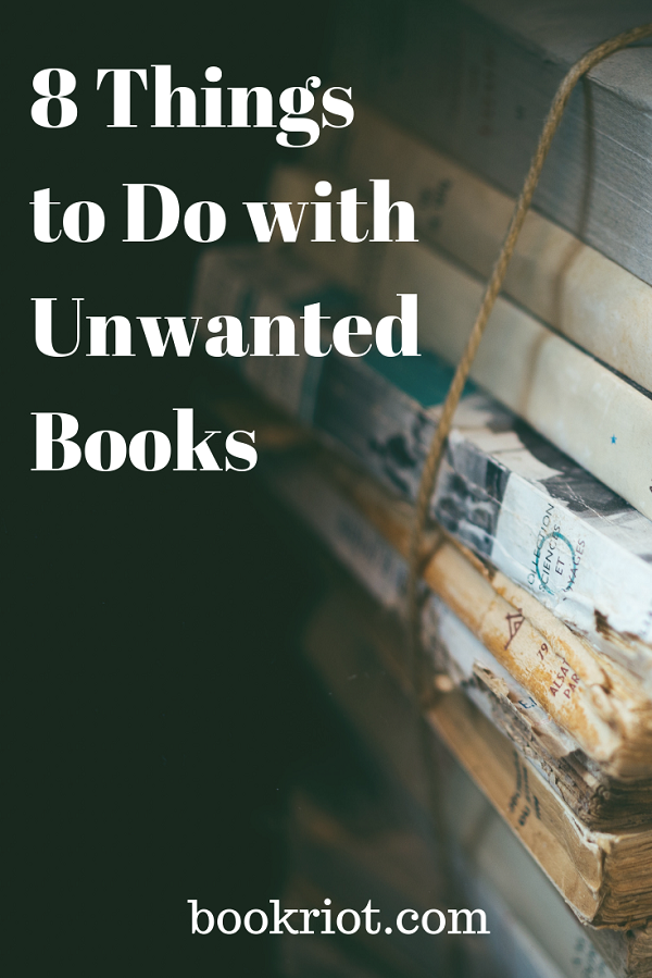 8 Things to Do with Unwanted Books