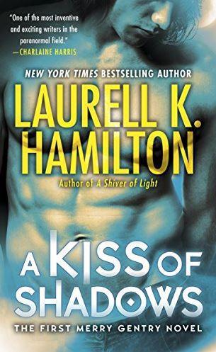 A Kiss of Shadows by Laurell K Hamilton