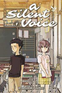 A Silent Voice volume 1 cover - Yoshitoki Oima