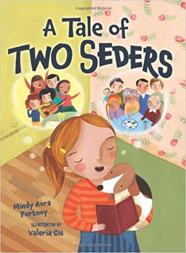 A Tale of Two Seders_Mindy Avra Portnoy