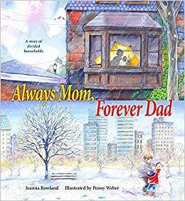 Always Mom, Forever Dad_Joanna Rowland