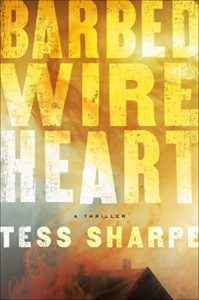 Barbed Wire Heart by Tess Sharpe.jpg.optimal