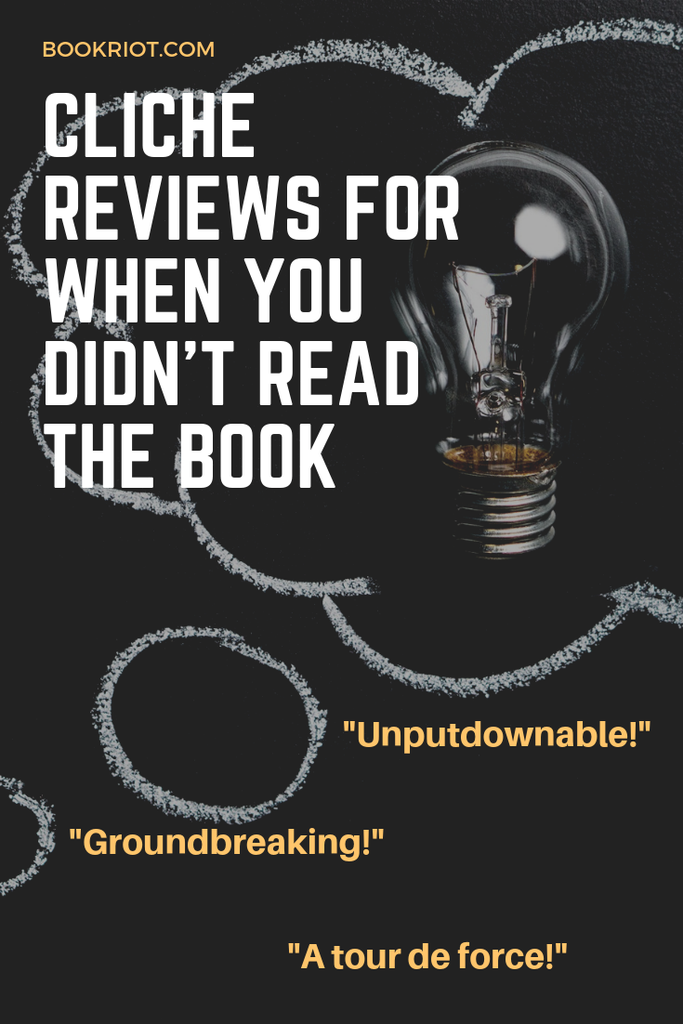 Cliche Reviews for When You Didn't Read the Book graphic with lightbulb
