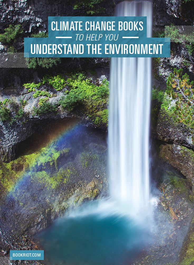 10 Climate Change Books to Help You Understand Our Environment
