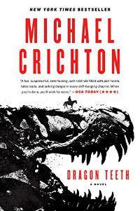 Dragon Teeth Michael Crichton Cover