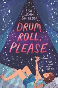 Drum Roll Please by Lisa Jenn Bigelow