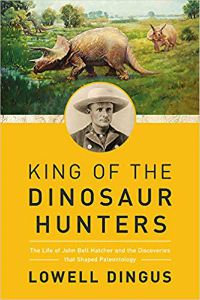 King of the Dinosaur Hunters Lowell Dingus Cover